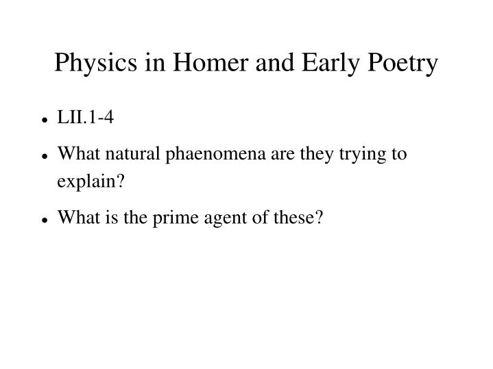Physics in Homer and Early Poetry