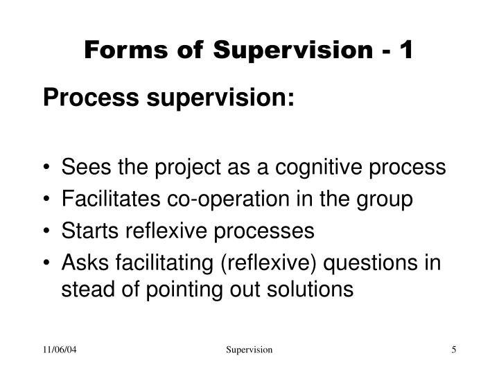 Forms of Supervision -