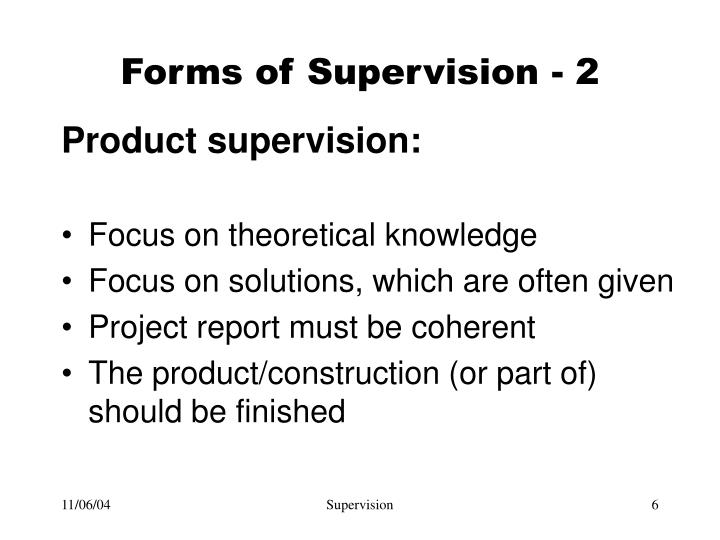 Forms of Supervision - 2