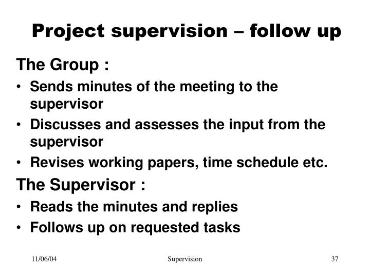 Project supervision – follow up