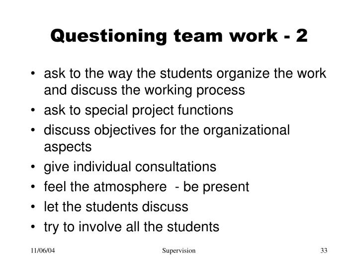 Questioning team work - 2