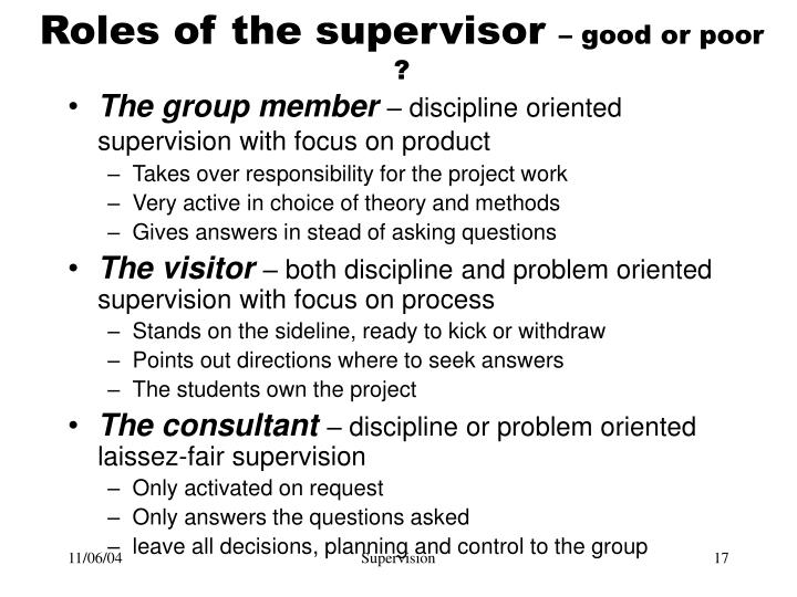 Roles of the supervisor