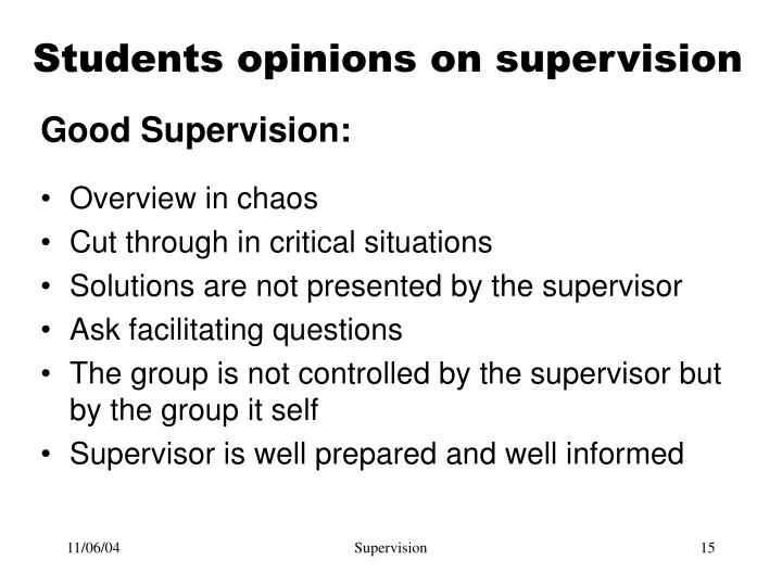 Students opinions on supervision