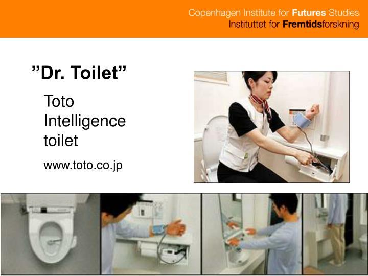 """Dr. Toilet"""