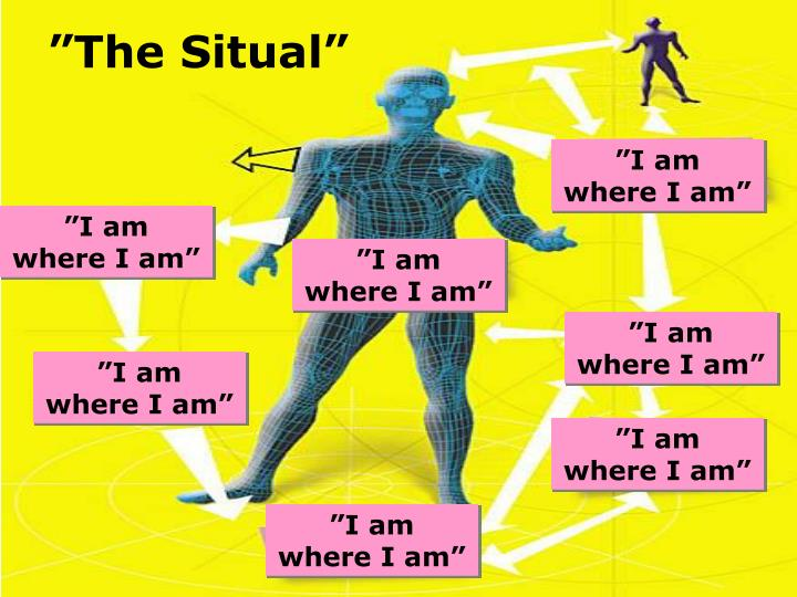 """""""The Situal"""""""