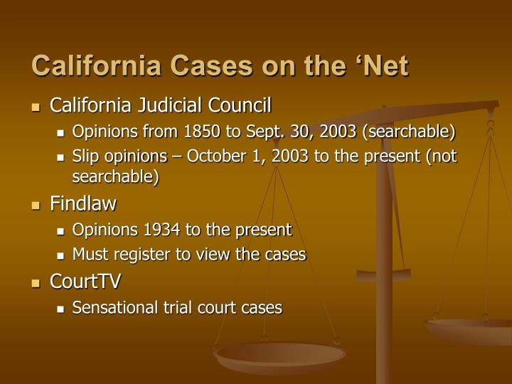 California Cases on the 'Net