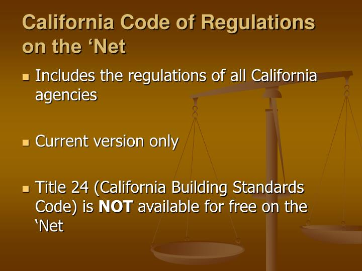 California Code of Regulations on the 'Net