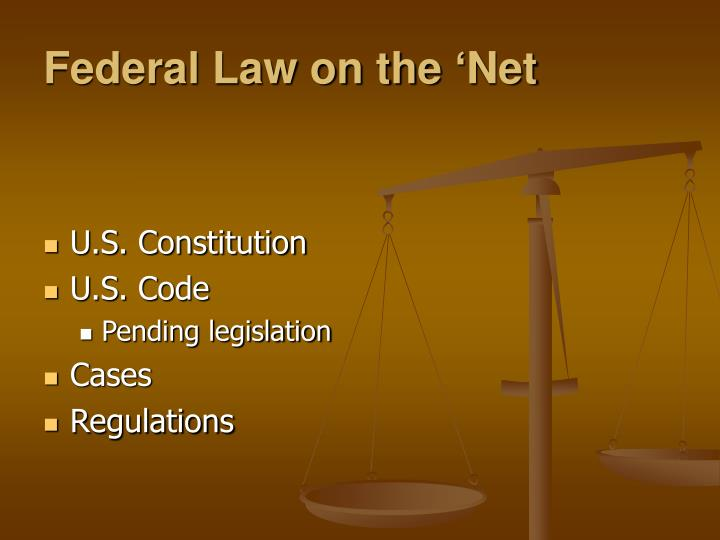 Federal Law on the 'Net