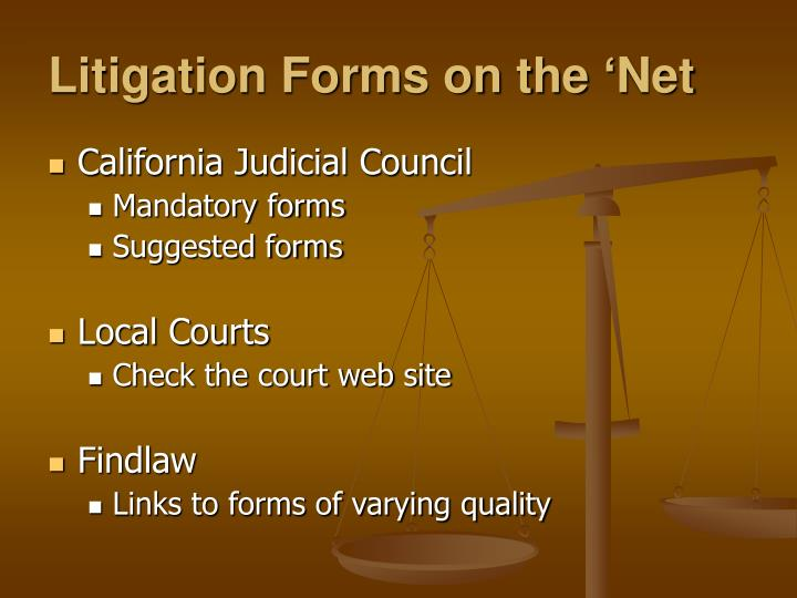 Litigation Forms on the 'Net