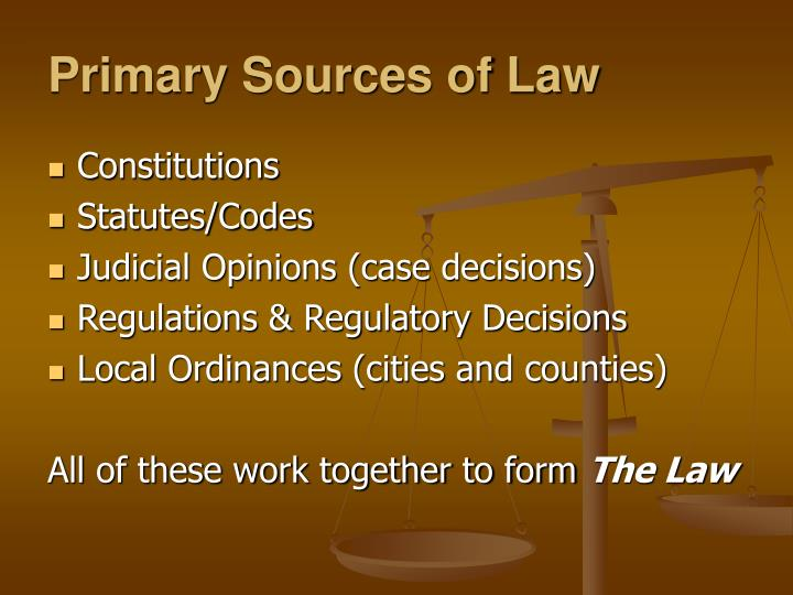 Primary Sources of Law