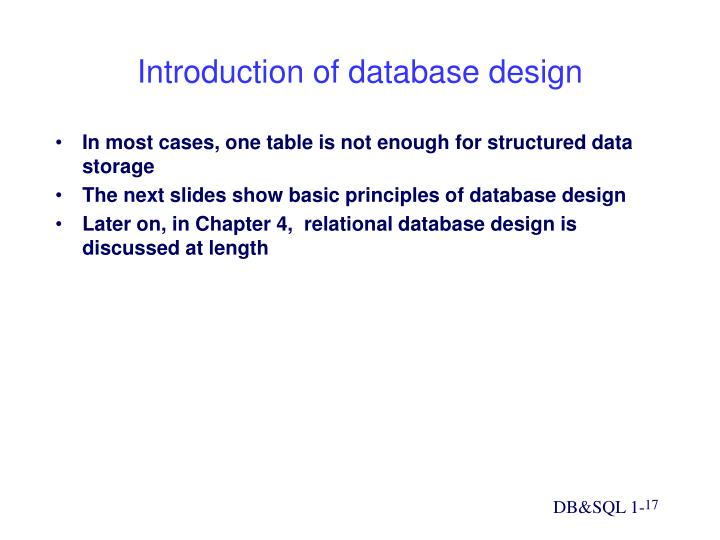 In most cases, one table is not enough for structured data storage