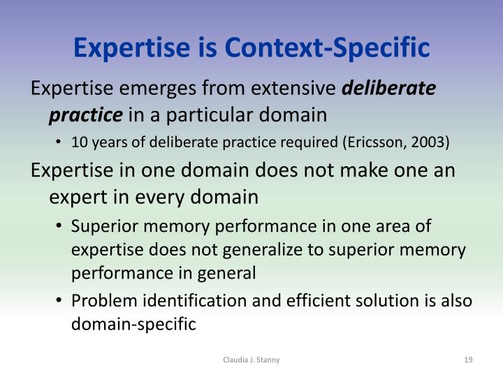 Expertise is Context-Specific