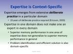 expertise is context specific