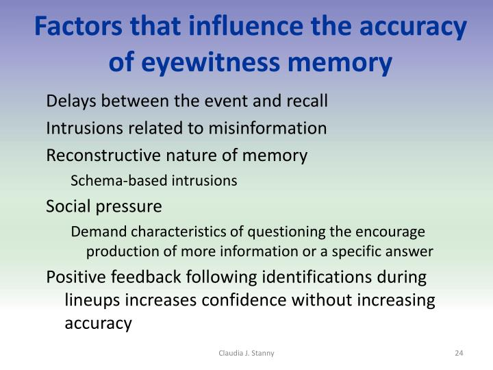 Factors that influence the accuracy of eyewitness memory