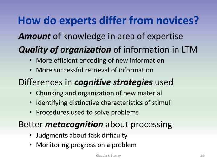 How do experts differ from novices?