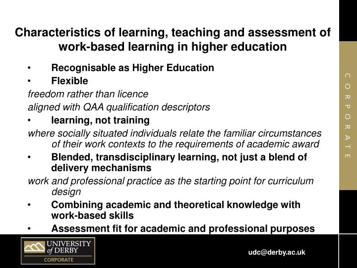 Characteristics of learning, teaching and assessment of work-based learning in higher education
