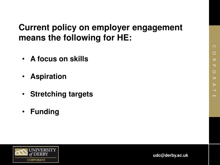 Current policy on employer engagement means the following for HE: