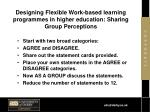 designing flexible work based learning programmes in higher education sharing group perceptions