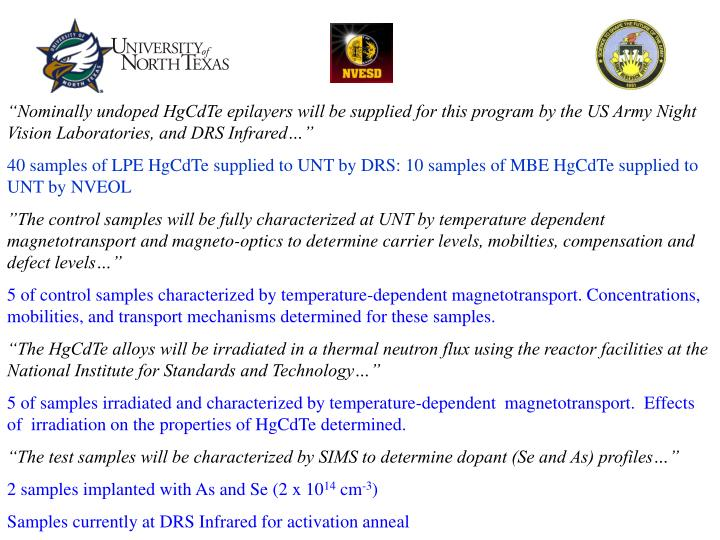 """""""Nominally undoped HgCdTe epilayers will be supplied for this program by the US Army Night Vision Laboratories, and DRS Infrared…"""""""