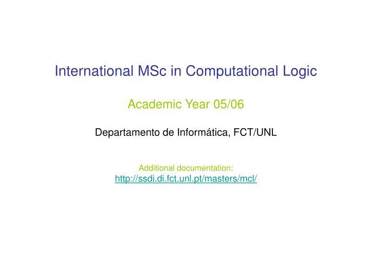 International MSc in Computational Logic