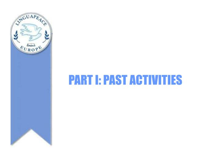 Part i past activities