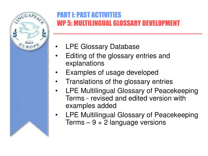 PART I: PAST ACTIVITIES