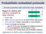 probabilistic embedded protocols
