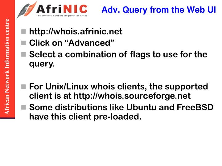 Adv. Query from the Web UI