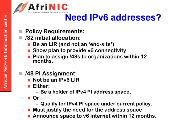 Need IPv6 addresses?