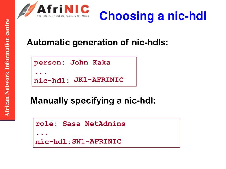 Choosing a nic-hdl