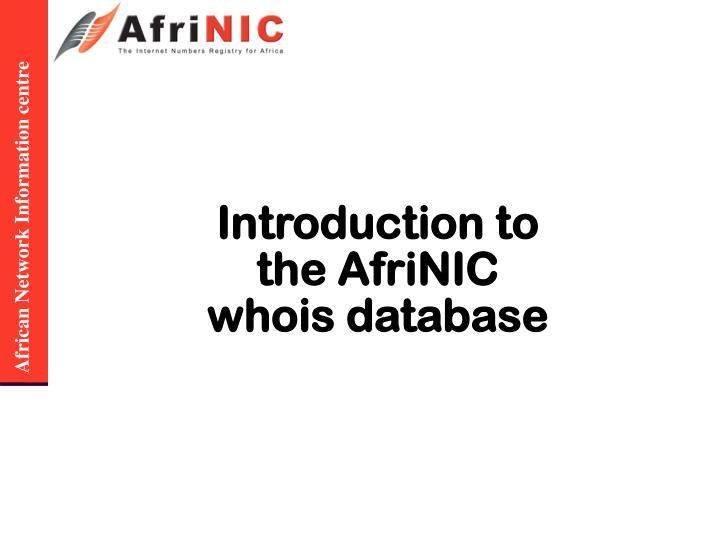 Introduction to the AfriNIC whois database