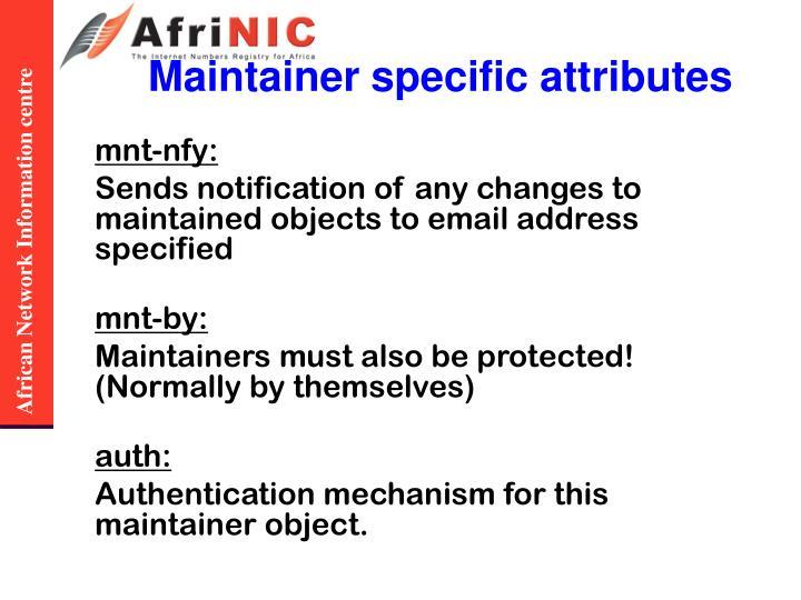 Maintainer specific attributes