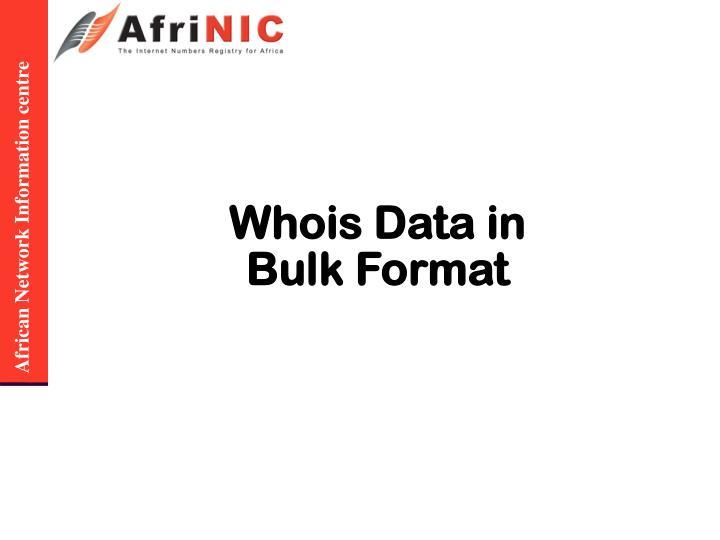 Whois Data in Bulk Format