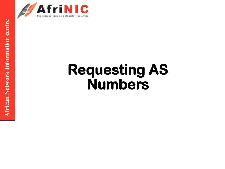 Requesting AS Numbers