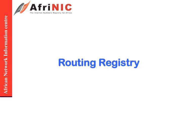 Routing Registry