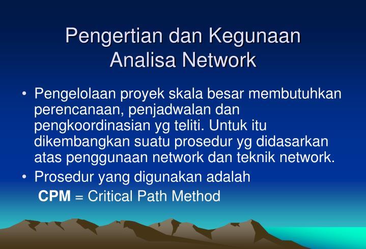 Pengertian dan Kegunaan Analisa Network
