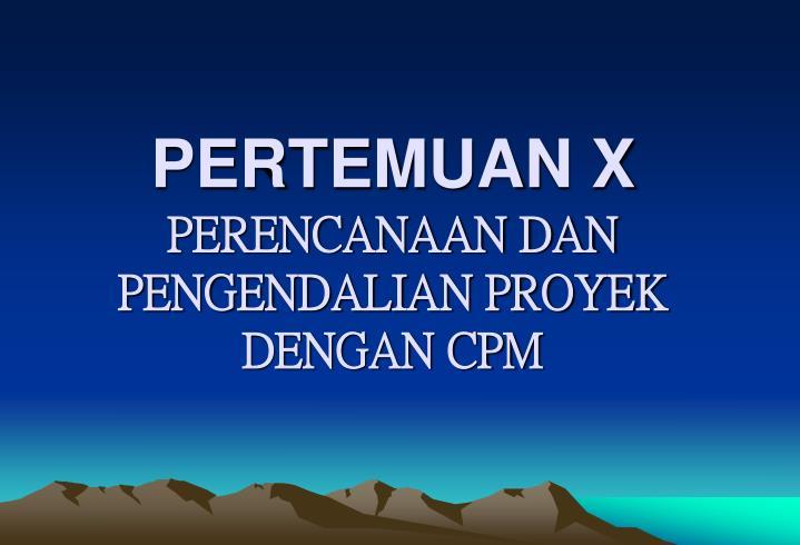 PERTEMUAN X