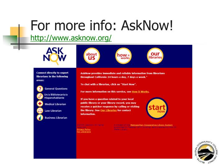 For more info: AskNow!