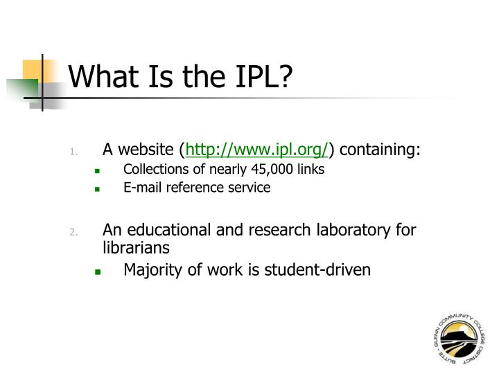 What Is the IPL?