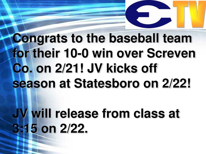 Congrats to the baseball team for their 10-0 win over Screven Co. on 2/21! JV kicks off season at Statesboro on 2/22!