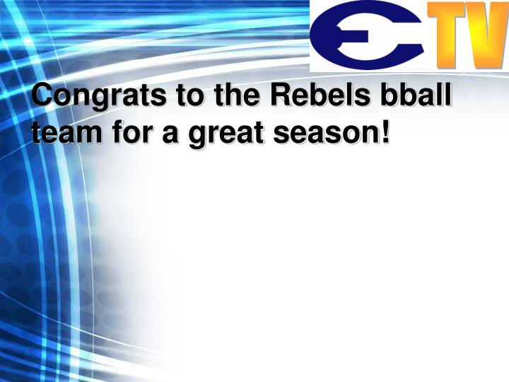 Congrats to the Rebels bball team for a great season!