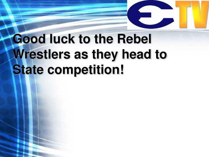 Good luck to the Rebel Wrestlers as they head to State competition!