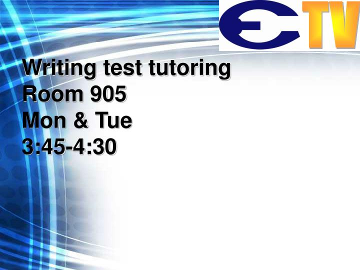 Writing test tutoring