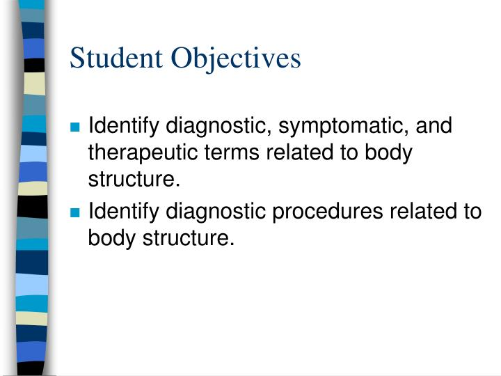 Student Objectives