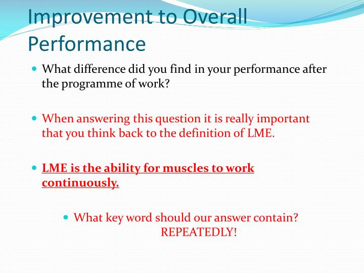 Improvement to Overall Performance