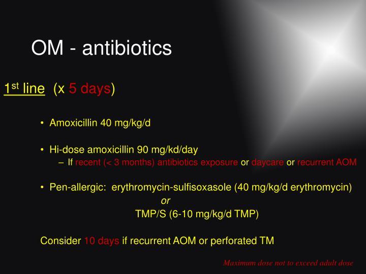 OM - antibiotics