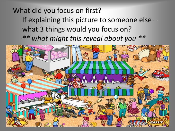What did you focus on first?