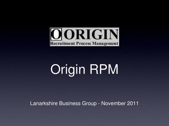Origin RPM