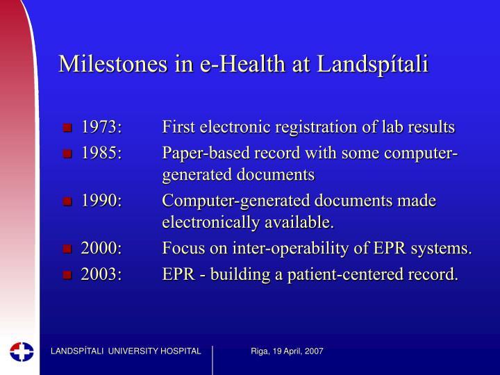 Milestones in e-Health at