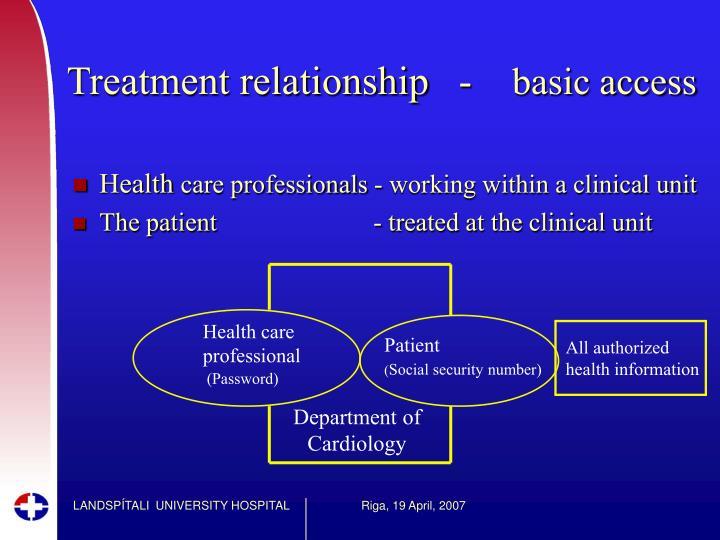 Treatment relationship   -